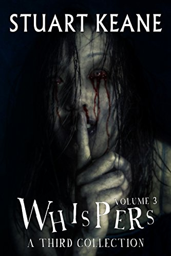 Whispers - Volume 3: A Third Collection (The Whispers Series) (English Edition)