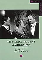 The Magnificent Ambersons (BFI Film Classics)