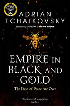 Book's Cover of Empire in Black and Gold (Shadows of the Apt Book 1) (English Edition) Versión Kindle