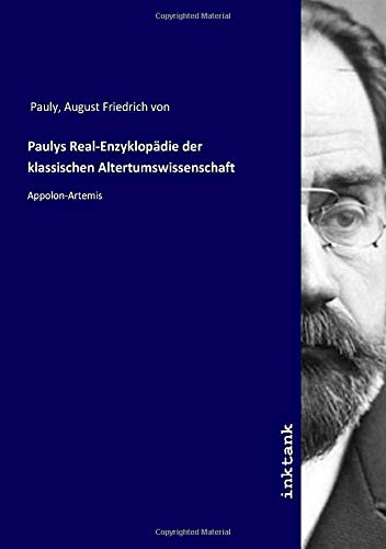 Paulys Real-Enzyklopädie der klassischen Altertumswissenschaft: Appolon-Artemis