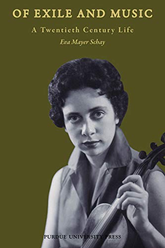 Of Exile and Music: A Twentieth Century Life (English Edition)