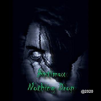 Nothing Drop