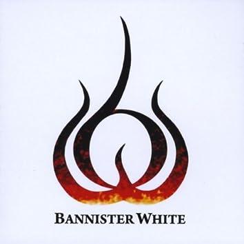 BANNISTER WHITE