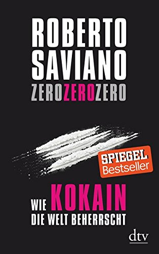 ZeroZeroZero: Wie Kokain die Welt beherrscht