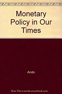 Monetary Policy in Our Times: Proceedings of the First International Conference