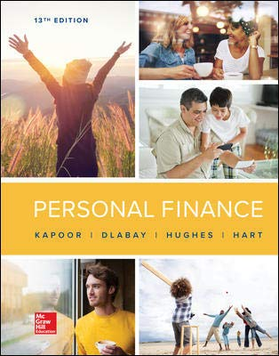 Compare Textbook Prices for ISE Personal Finance ISE HED IRWIN FINANCE 13 Edition ISBN 9781260569933 by Kapoor, Jack R.,Dlabay Professor, Les R.,Hughes, Robert J.