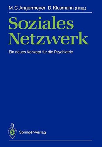 Soziales Netzwerk: Ein neues Konzept für die Psychiatrie