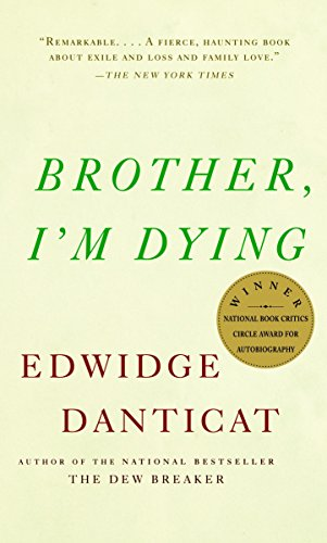 Brother, I'm Dying (Vintage Contemporaries)