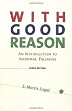 Best with good reason an introduction to informal fallacies Reviews
