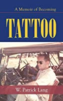 Tattoo: A Memoir of Becoming