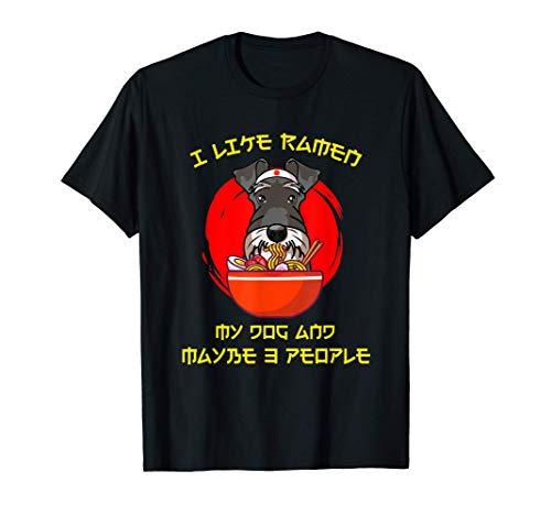 Me gusta el ramen, mi regalo de perro schnauzer en miniatura Camiseta