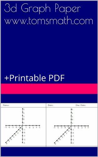 3d Graph Paper www.tomsmath.com : +Printable PDF