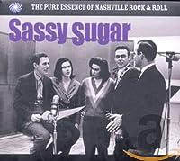 Sassy Sugar:Pure Essence of Nashville Rock N Roll