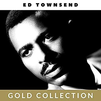 Ed Townsend - Gold Collection