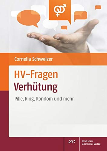 HV-Fragen: Verhütung: Pille, Ring, Kondom und mehr