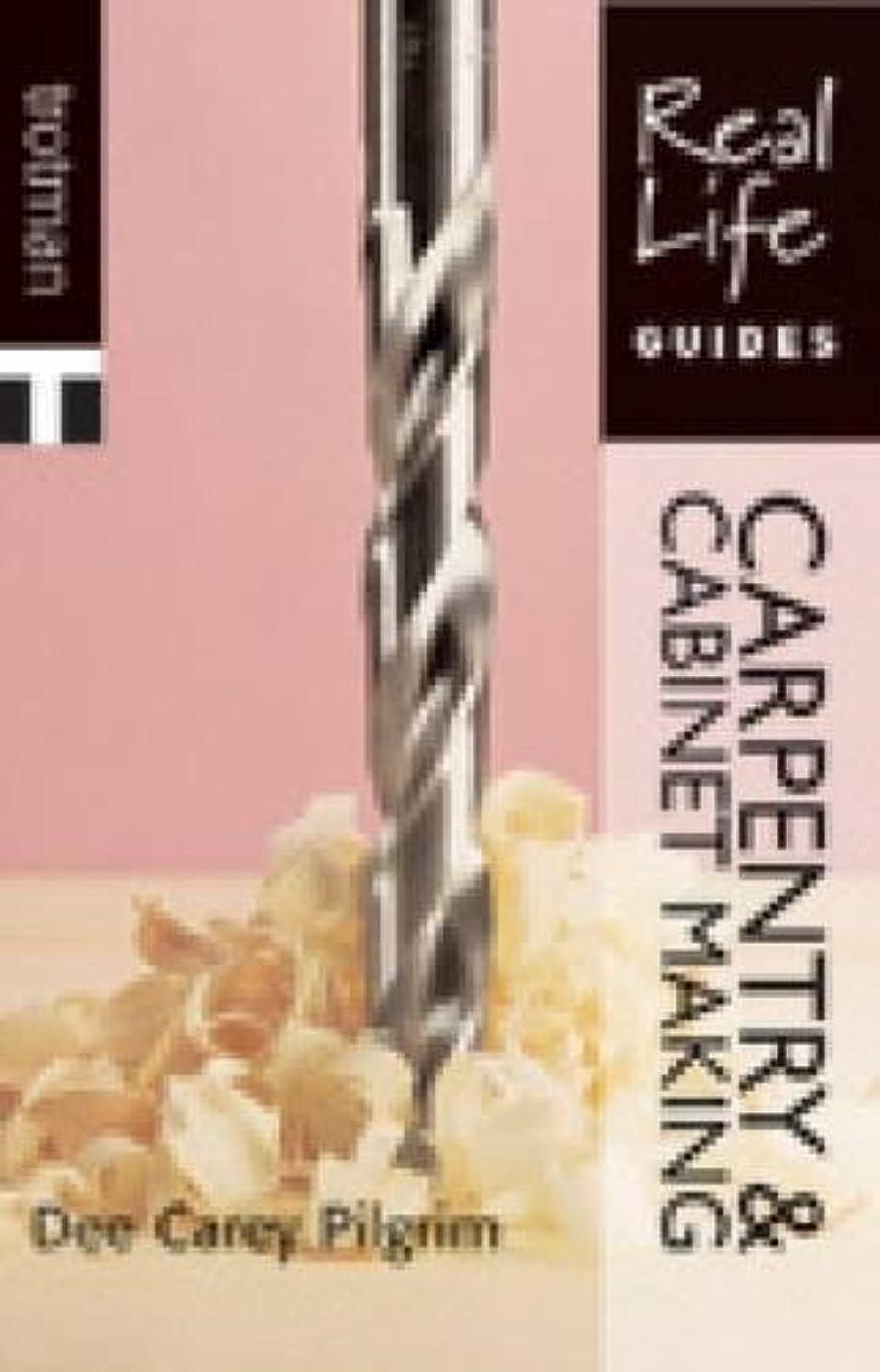 脚本家債務重要な役割を果たす、中心的な手段となるReal Life Guide: Carpentry & Cabinet-Making (Real Life Guides)