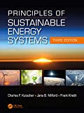 Principles of Sustainable Energy Systems, Third Edition (Mechanical and Aerospace Engineering Series)