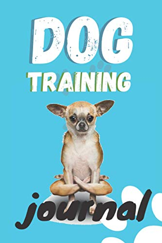 Dog Training Journal: Are you starting to train your dog or do you want to start? Here you can write down all the exercises and training your pet is doing.