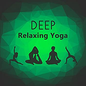 Deep Relaxing Yoga – New Age Music, Deep Relaxation, Mindful Day, Meditation, Yoga Practice