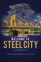 Welcome To Steel City