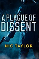 A Plague of Dissent: Premium Hardcover Edition