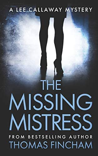 The Missing Mistress A Private Investigator Mystery Series of Crime and Suspense product image