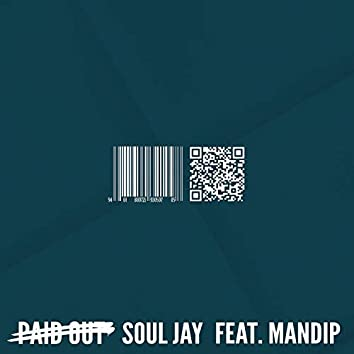 Paid Out II (feat. 맨딥)