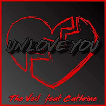 Unlove You (feat. Cathrine Høgquist)