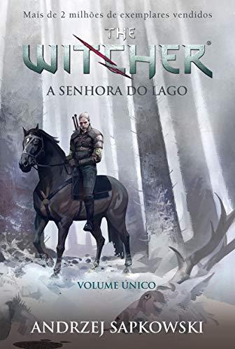 A Senhora do lago - The Witcher - A saga do bruxo Geralt de Rívia (Capa game): A saga do bruxo Geralt de Rivia - Volume Único: 7