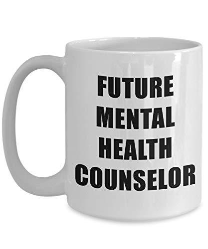 N\A Taza de Consejero de Salud Mental del Futuro, Gran Soporte de acrílico para café, Blanco, 11 oz - Profesión, Trabajador, Trabajo de ensueño