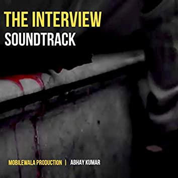 The Interview (Official motion picture soundtrack)
