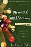 Pleasures of Small Motions - . Fancher