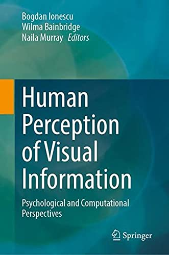 Human Perception of Visual Information: Psychological and Computational Perspectives
