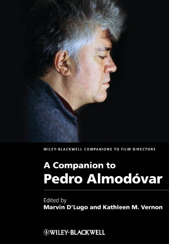 A Companion to Pedro Almódovar (WBCF - Wiley-Blackwell Companions to Film Directors, Band 5)