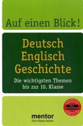 Auf einen Blick! Deutsch, Englisch, Geschichte: Die wichtigsten Themen bis zur 10. Klasse