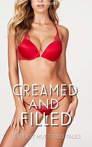 Creamed and Filled: Pt 1 (English Edition)