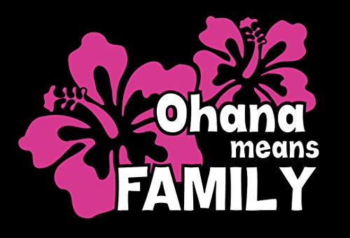 BoMaxx Decals Ohana Means Family Sticker Decal | Hawaiian Flower Disney Sticker Decal | Car Decal, Window, Laptop, Tablet and More. 6.5' x 4.4' (Pink/White)