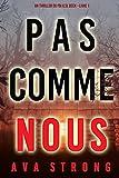 Pas comme nous (Un thriller du FBI Ilse Beck – Livre 1) (French Edition)