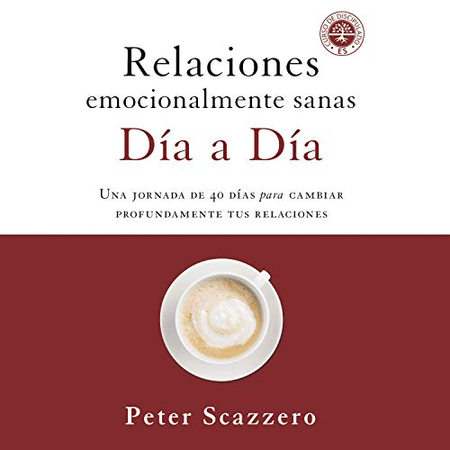 Relaciones emocionalmente sanas - Día a día [Emotionally Healthy Relationships - Day by Day] Titelbild