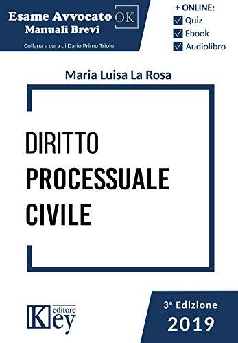 Diritto processuale civile (Esame avvocato OK - Manuali Brevi)