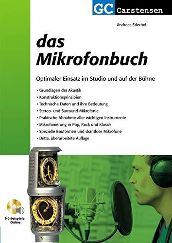 Das Mikrofonbuch: Optimaler Einsatz im Studio und auf der Bühne (Factfinder-Serie)