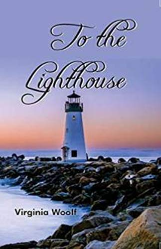 To the LighthouseTo the Lighthouse (English Edition)