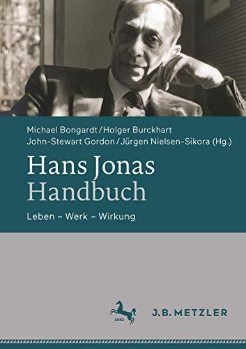 Hans Jonas-Handbuch: Leben – Werk – Wirkung