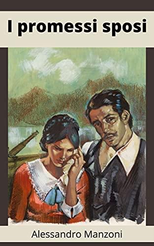I promessi sposi Annotata: (Italian Edition)