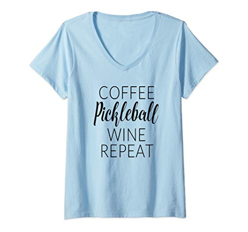 Womens Funny Coffee Pickleball Wine Repeat Gift V-Neck T-Shirt