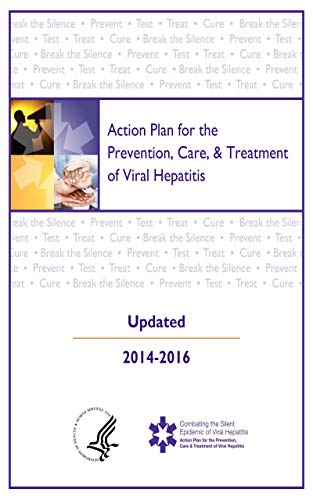 Action Plan for the Prevention, Care, and Treatment of Viral Hepatitis Update 2014-2016