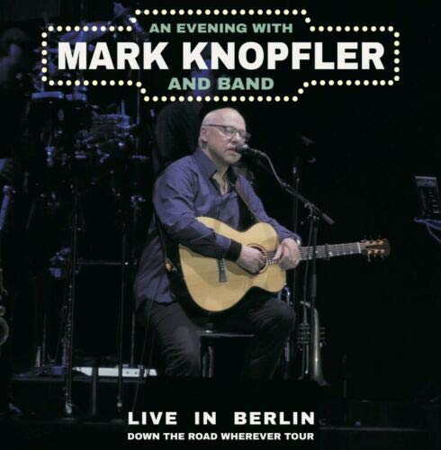 Live in Berlin 2019 - Down the Road Wherever Tour