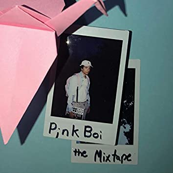 Pinkboi the Mixtape