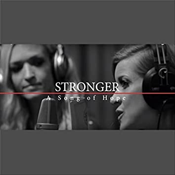 Stronger: A Song of Hope