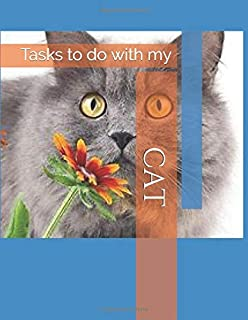 Tasks to do with My Cat